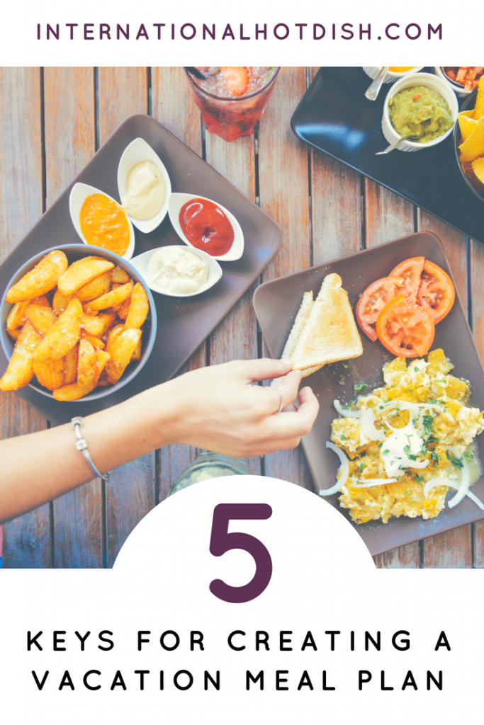 5 Keys to Meal Planning on Vacation