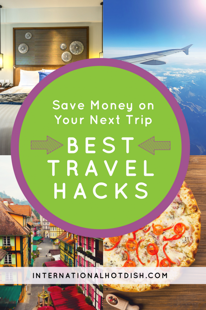 Save Money on Your Next Trip with our Best Travel Hacks