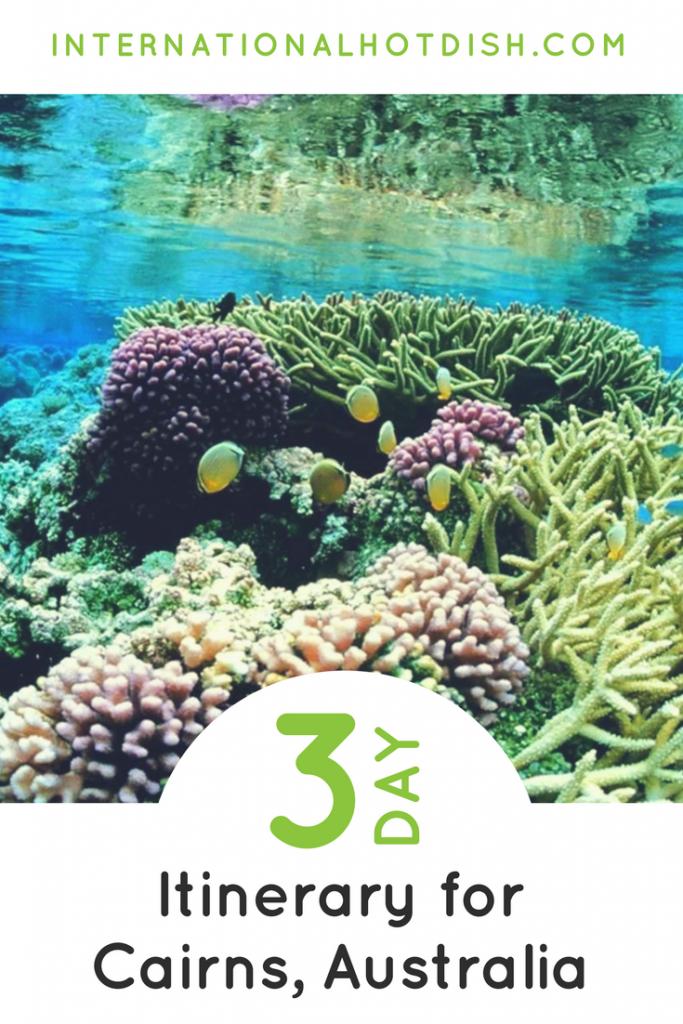 3 days in Cairns Australia